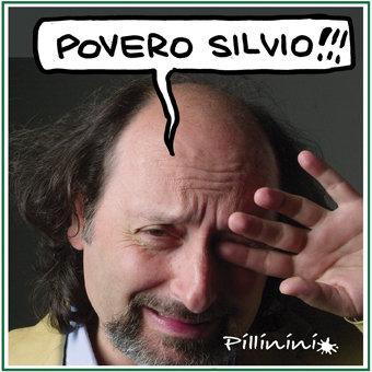 berlusconi_povero_silvio_Pillinini.jpg
